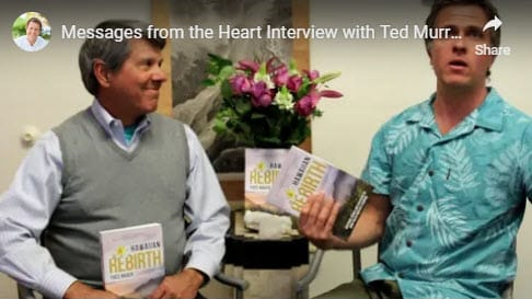 Yves Nager Hawaiian Rebirth - Messages from the Heart Interview with Ted Murray